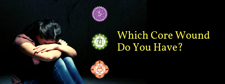 Which Core Wound Do You Have? Take this quiz and find out?