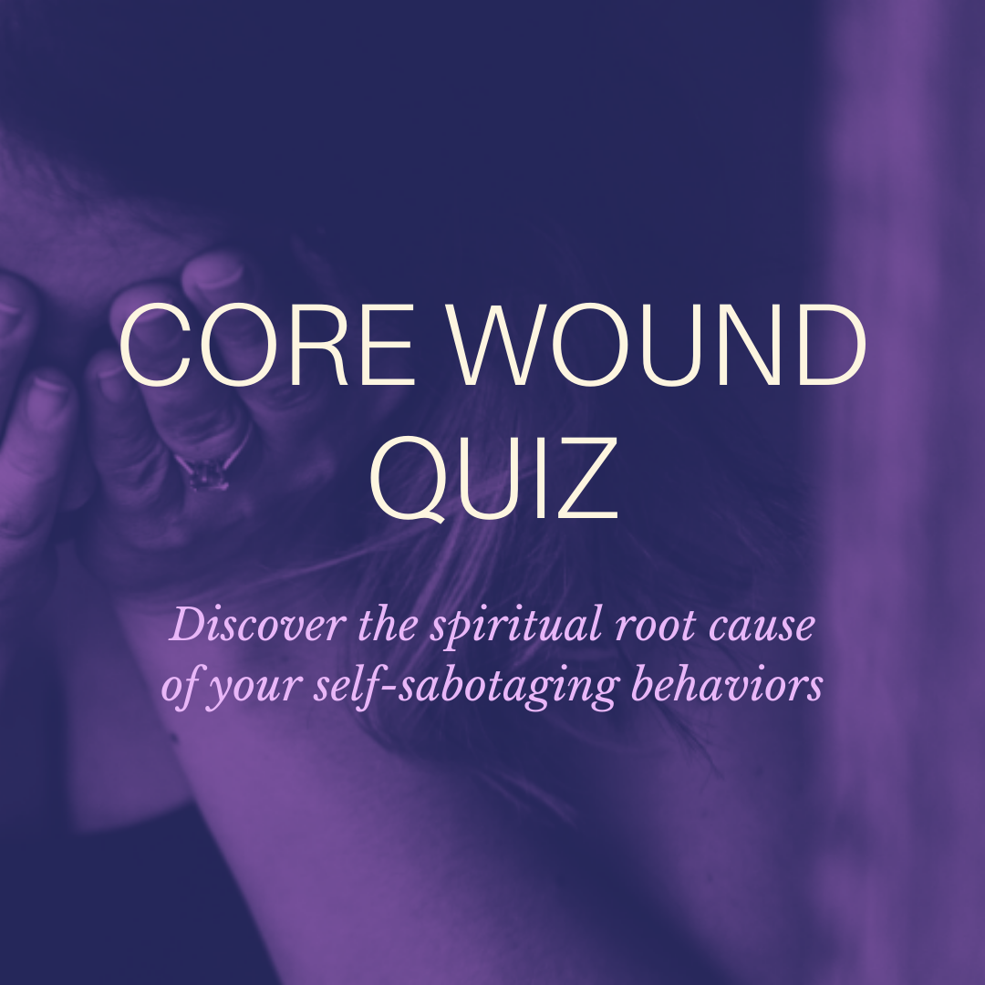 Take the Core Wound Quiz